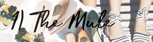 Mules Must-Haves Summer 2017 | StyleUrMood